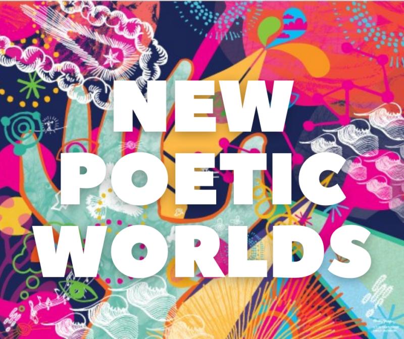 New poetic worlds