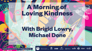A morning of loving kindness